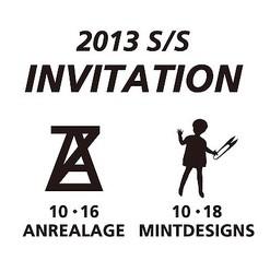ミントデザインズとアンリアレイジが2013年春夏コレクションに一般招待