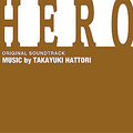 「HERO」TVシリーズ オリジナル・サウンドトラック<br>2007年09月05日発売<br>2,000円 (税込) / TOCT-26327