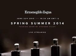 【生中継】新生ゼニアのショーをライブ配信 ステファノ・ピラーティ初の2014春夏メンズ