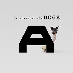 「犬のための建築展」原研哉、妹島和世、隈研吾など13組が参加