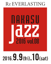 Nakasu Jazz 2016 vol.08