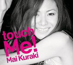 倉木麻衣「touch Me!」通常盤 / 2009年01月21日発売 / 3,059円 (税込) / VNCM-9005