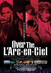 『Over The L'Arc-en-Ciel』ポスターヴィジュアル(C)2014 MAVERICK DC