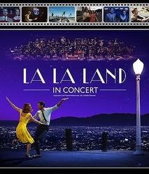 『ラ・ラ・ランド』シネマ・コンサート