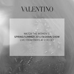 【生中継】ヴァレンティノがショーをライブ配信 2014年春夏のウィメンズコレクション