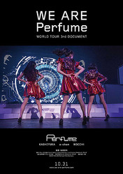 "『WE ARE Perfume -WORLD TOUR 3rd DOCUMENT』ポスタービジュアル ©2015""WE ARE Perfume""Film Partners."