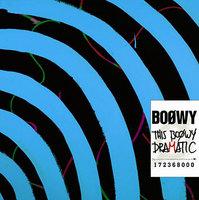 「THIS BOΦWY DRAMATIC」初回限定盤<br>2007年9月5日発売<br>3,000円 (税込) / TOCT-26302