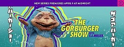 『The Gorburger Show with T.J.Miller』