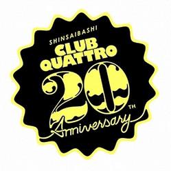 「Shinsaibashi CLUB QUATTRO 20th Anniversary」