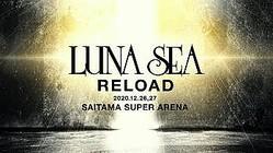 LUNA SEA、さいたまスーパーアリーナ2DAYS公演<LUNA SEA -RELOAD->決定