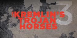 Atlantic Council(大西洋評議会)によるTHE KREMLIN'S TROJAN HORSES 3.0