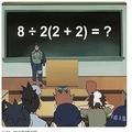 適用するルールによって意見は二分 「8÷2(2+2)=」の答えは?