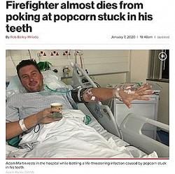 40代男性、ポップコーンが原因で感染症に(画像は『New York Post 2020年1月7日付「Firefighter almost dies from poking at popcorn stuck in his teeth」(Adam Martin /SWNS)』のスクリーンショット)