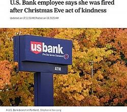 顧客に親切にした職員を解雇したUSバンク(画像は『OregonLive.com 2020年1月17日付「U.S. Bank employee says she was fired after Christmas Eve act of kindness」(Stephanie Yao Long)』のスクリーンショット)