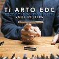 750種類以上の替え芯に対応 チタン製のボールペン「Ti Arto EDC」