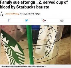 スターバックスのカップに店員の血が!(画像は『Metro 2018年2月8日付「Family sue after girl, 2, served cup of blood by Starbucks barista」(Picture: KTLA)』のスクリーンショット)