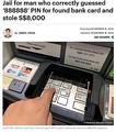 同じ数字が並ぶ暗証番号で被害に(画像は『TODAYonline 2020年11月18日付「Jail for man who correctly guessed '888888' PIN for found bank card and stole S$8,000」(Ili Nadhirah Mansor/TODAY)』のスクリーンショット)